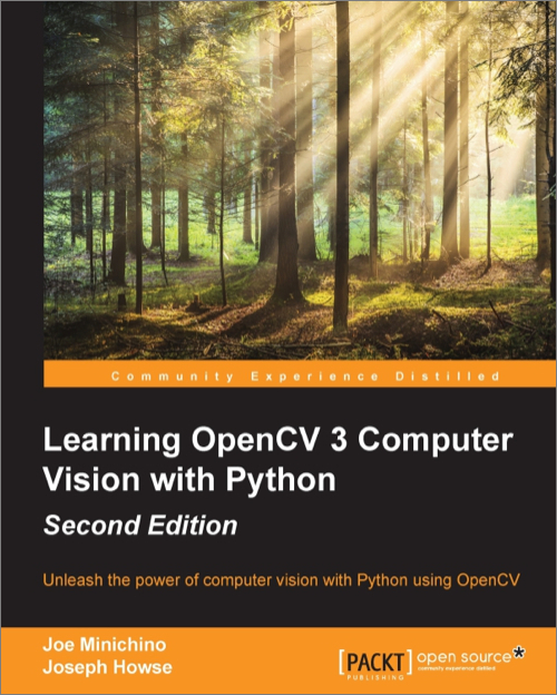 Learning OpenCV 3 Computer Vision with Python, 2nd Edition