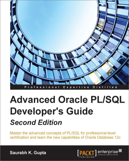 advanced oracle pl sql developer s guide 2nd edition o reilly media rh shop oreilly com Oracle PL SQL Oracle SQL Developer