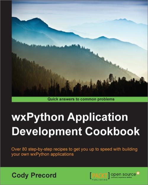 wxPython Application Development Cookbook - O'Reilly Media