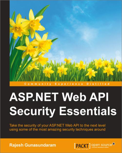 ASP NET Web API Security Essentials - O'Reilly Media