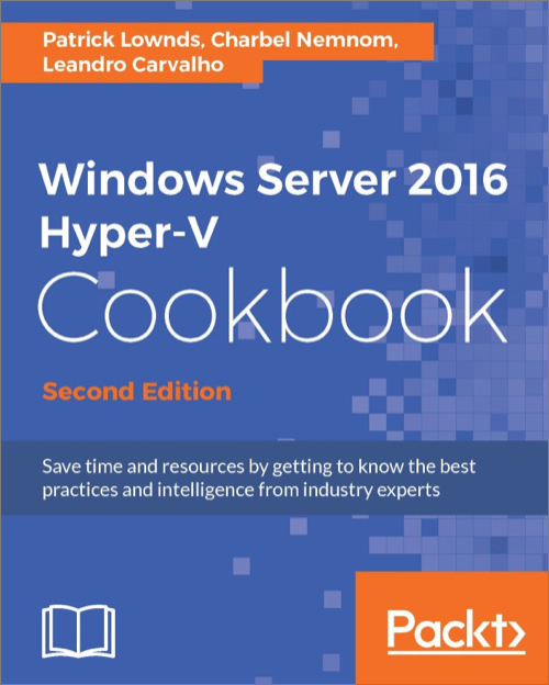 windows server 2016 hyperv cookbook 2nd edition o