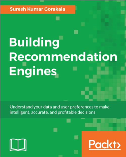 Building Recommendation Engines - O'Reilly Media