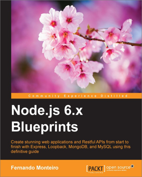 Nodejs 6x blueprints oreilly media nodejs 6x blueprints malvernweather