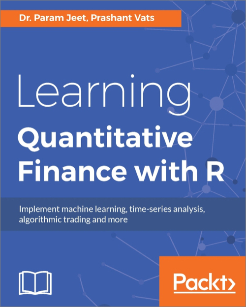 Learning Quantitative Finance with R - O'Reilly Media