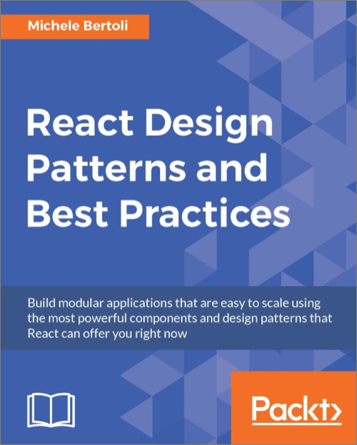 React Design Patterns And Best Practices O'Reilly Media Fascinating Best Design Patterns Book