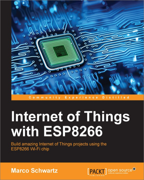 Internet of Things with ESP8266 - O'Reilly Media