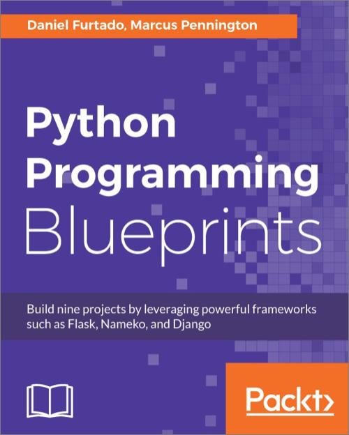 Python programming blueprints oreilly media books videos malvernweather Image collections
