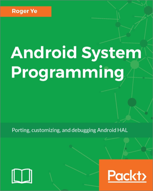 Android System Programming - O'Reilly Media