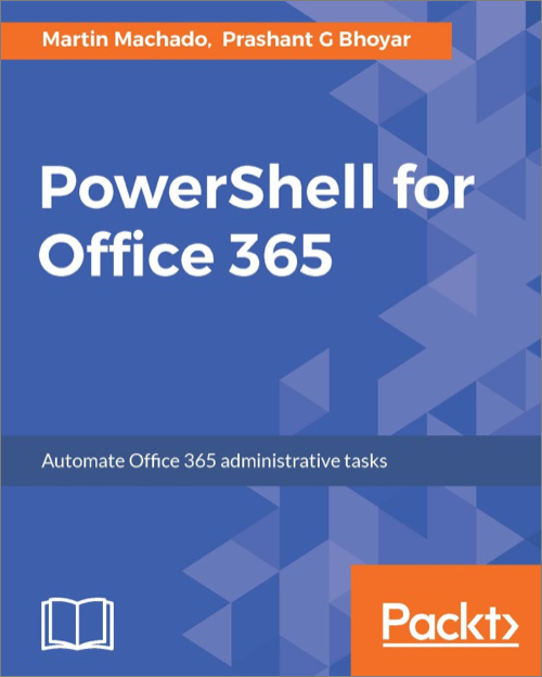 PowerShell for Office 365 - O'Reilly Media