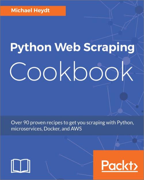 Python Web Scraping Cookbook - O'Reilly Media