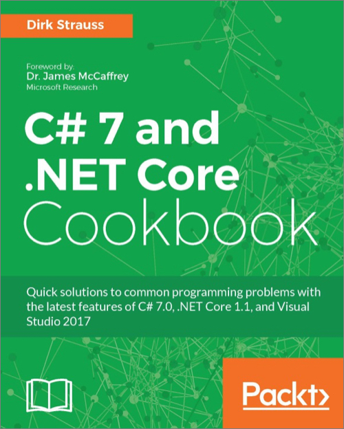 C 7 And Net Core Cookbook O Reilly Media
