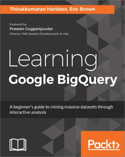 Learning Google BigQuery - O'Reilly Media