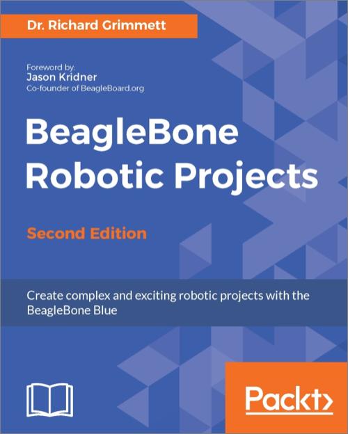 Beaglebone Robotic Projects 2nd Edition O Reilly Media
