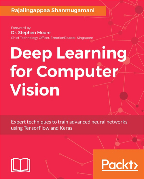 Deep Learning for Computer Vision - O'Reilly Media