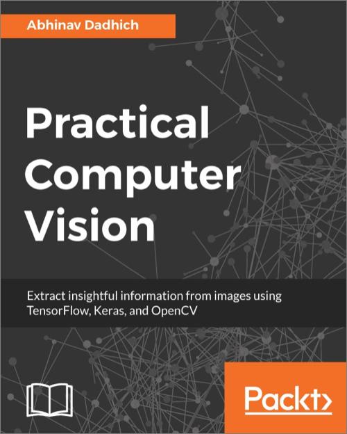 Practical Computer Vision - O'Reilly Media