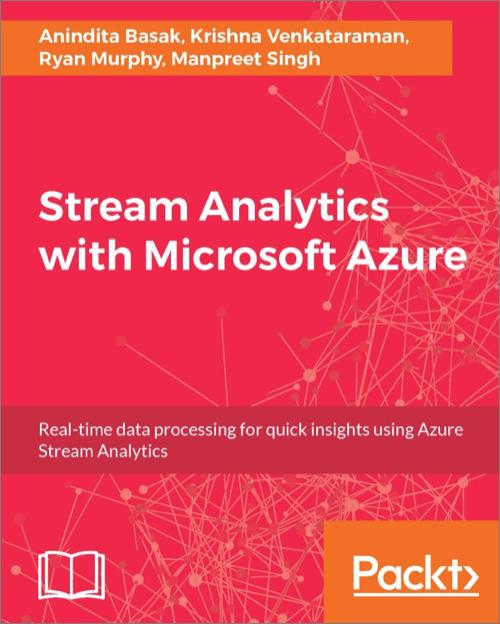 Stream Analytics with Microsoft Azure - O'Reilly Media