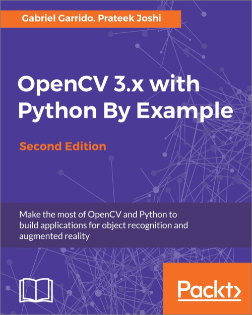 OpenCV 3 x with Python By Example, 2nd Edition - O'Reilly Media