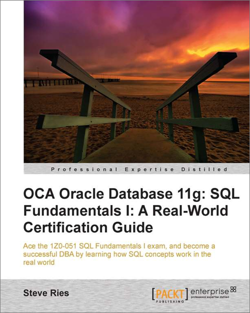 OCA Oracle Database 11g: SQL Fundamentals I: A Real World ...