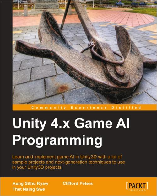 Unity 4 x Game AI Programming - O'Reilly Media