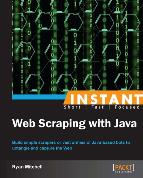 Instant Web Scraping with Java - O'Reilly Media
