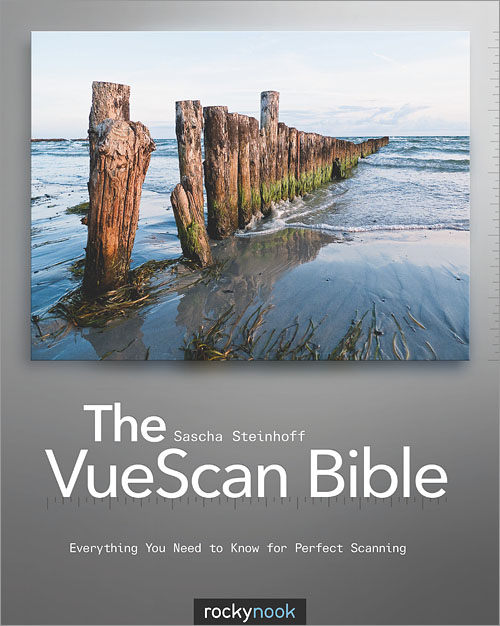 The VueScan Bible - O'Reilly Media
