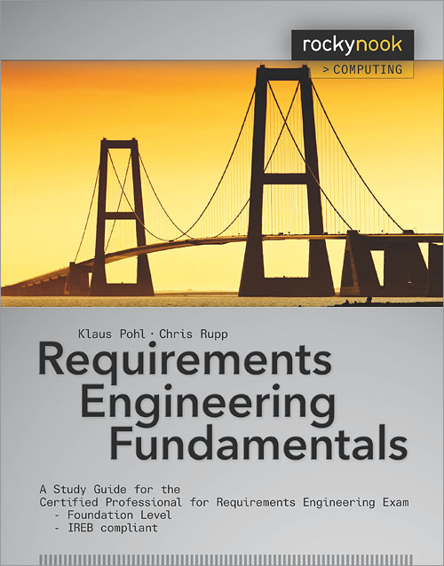 Requirements Engineering Fundamentals OReilly Media - Requirements engineering