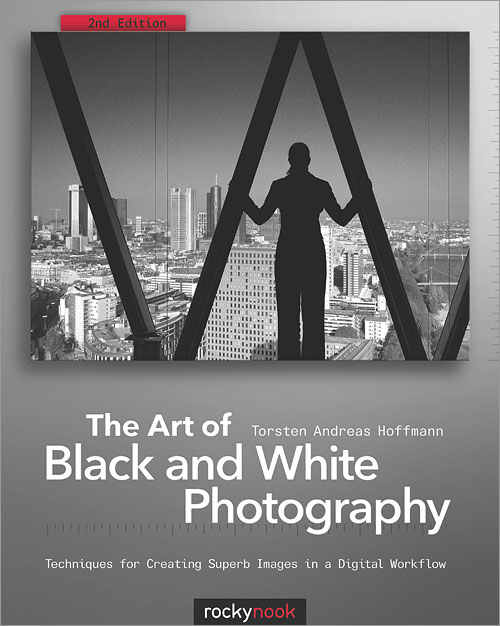 The art of black and white photography 2nd edition techniques